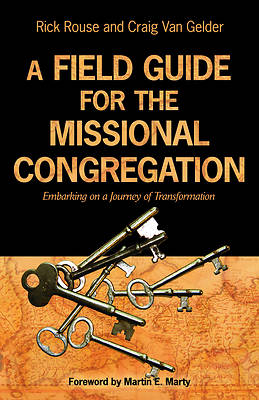 A Field Guide for the Missional Congregation
