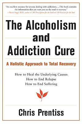 Picture of The Alcoholism & Addiction Cure