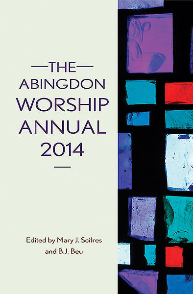 The Abingdon Worship Annual 2014 - eBook [ePub]
