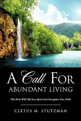 Picture of A Call for Abundant Living