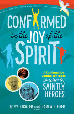 Picture of Confirmed in the Joy of the Spirit