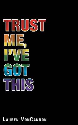 Picture of Trust Me, I'Ve Got This
