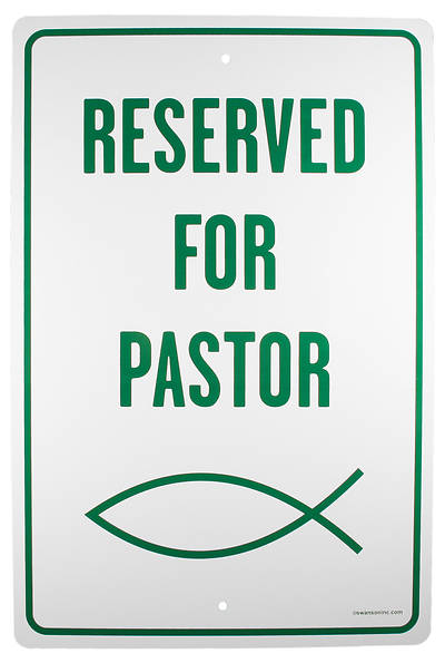 Picture of Reserved for Pastor Parking Sign