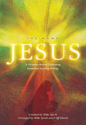 The Name...Jesus SATB Choral Book