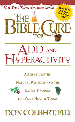 The Bible Cure for ADD & Hyperactivity