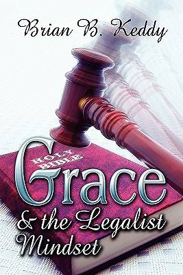 Grace and the Legalist Mindset