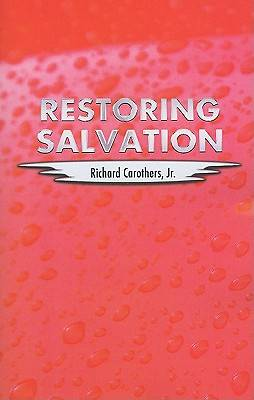 Restoring Salvation