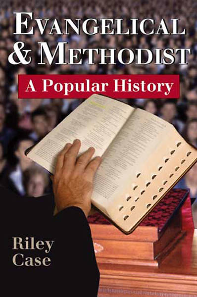 Evangelical and Methodist