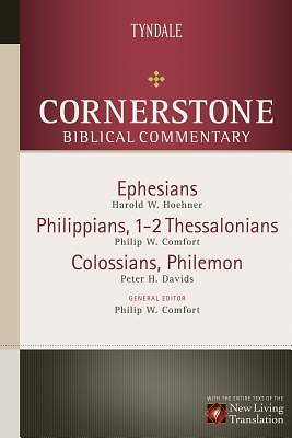 Cornerstone Biblical Commentary - Ephesians, Philippians, 1-2 Thessalonians, Colossians, Philemon