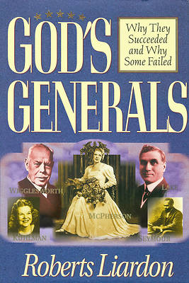 Picture of Gods Generals I/Why They Succeeded and Why Some Fail