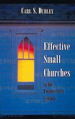 Effective Small Churches in the Twenty-First Century - eBook [ePub]
