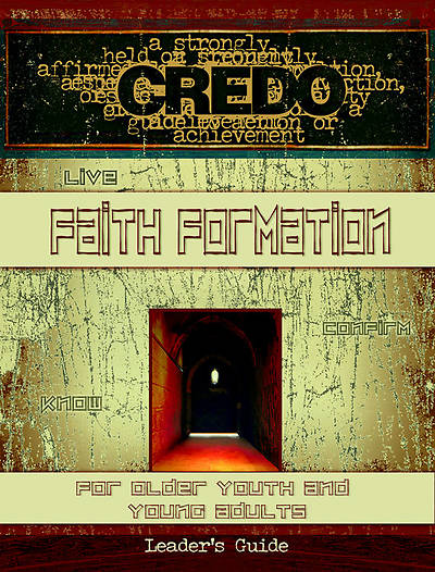 Credo Faith Formation for Older Youth and Young Adults Leaders Guide