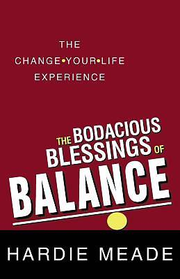 The Bodacious Blessings of Balance