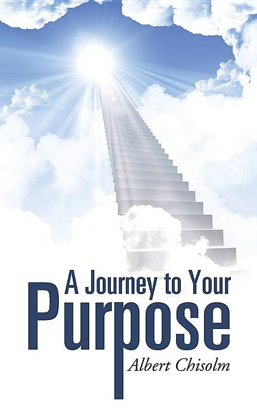 A Journey to Your Purpose