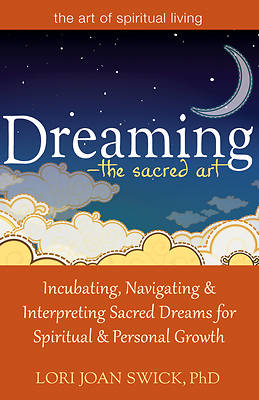 Dreaming the Sacred Art