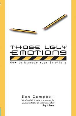 Those Ugly Emotions