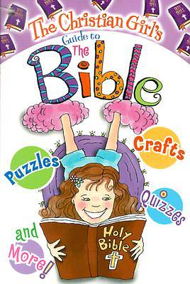 The Christian Girls Guide to the Bible with Key Chain
