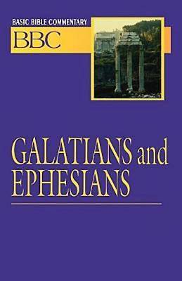 Basic Bible Commentary Volume 24 Galatians and Ephesians