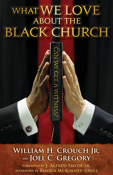 What We Love about the Black Church