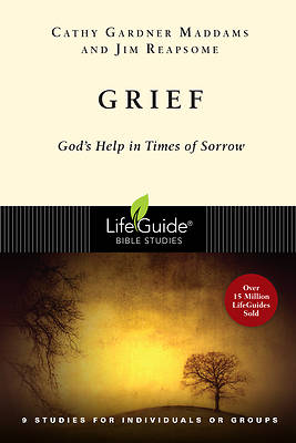 LifeGuide Bible Study-Grief