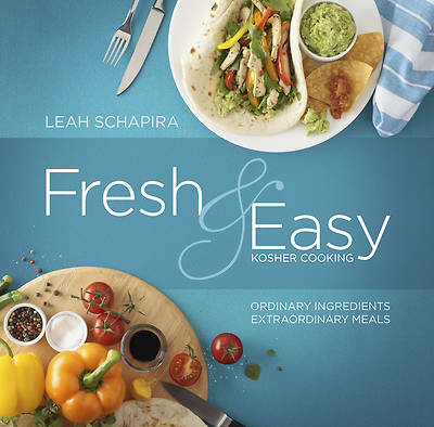 Fresh & Easy Kosher Cooking