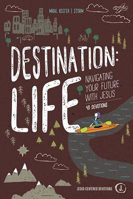 Picture of Destination: Life