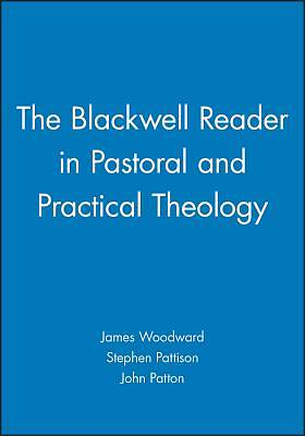 Picture of The Blackwell Reader in Pastoral and Practica