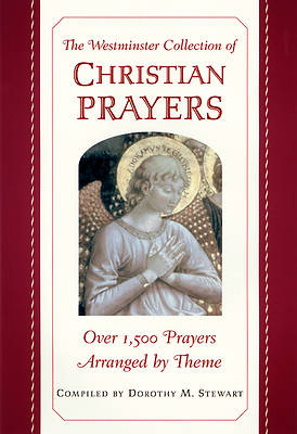 The Westminster Collection of Christian Prayers