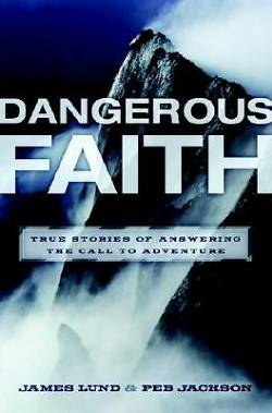 A Dangerous Faith