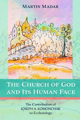 Picture of The Church of God and Its Human Face