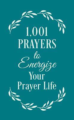 Picture of 1001 Prayers to Energize Your Prayer Life