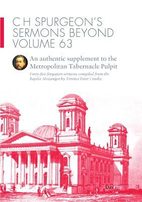 C H Spurgeons Sermons Beyond, Volume 63
