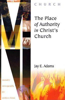 The Place of Authority in Christs Church