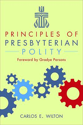 Picture of Principles of Presbyterian Polity