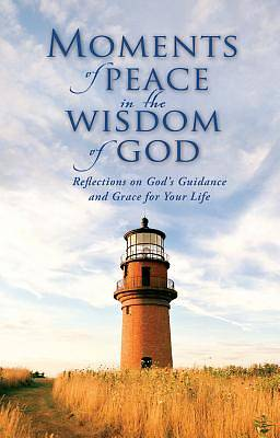 Moments of Peace in the Wisdom of God