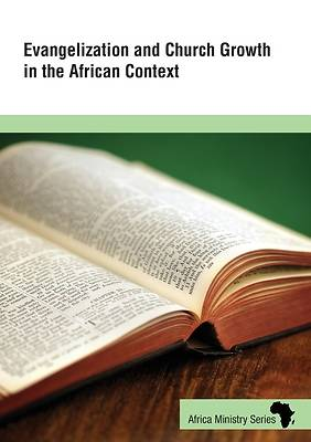 Picture of Evangelization and Church Growth in the African Context