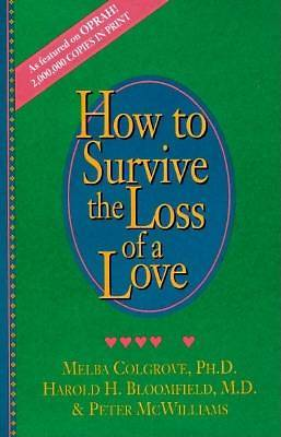 How to Survive the Loss of a Love (3RD ed.)