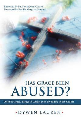 Has Grace Been Abused?