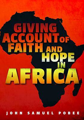 Picture of Giving Account of Faith and Hope in Africa