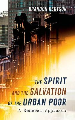Picture of The Spirit and the Salvation of the Urban Poor
