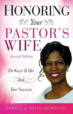 Honoring Your Pastors Wife