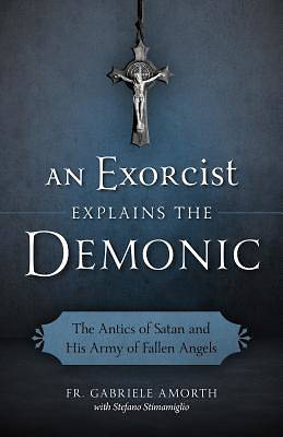 Picture of An Exorcist Explains the Demonic