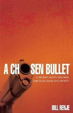 Picture of A Chosen Bullet