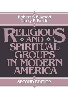 Religious and Spiritual Groups in Modern America
