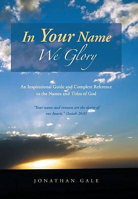 In Your Name We Glory