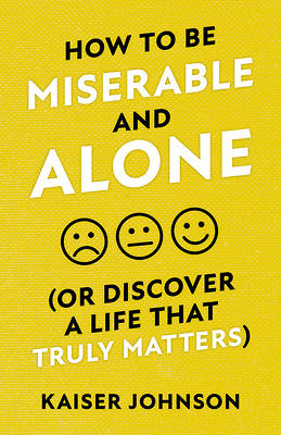Picture of How to Be Miserable and Alone