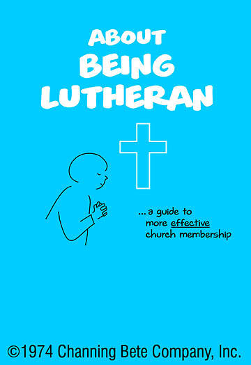 About Being Lutheran