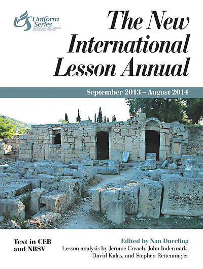 The New International Lesson Annual 2013-2014