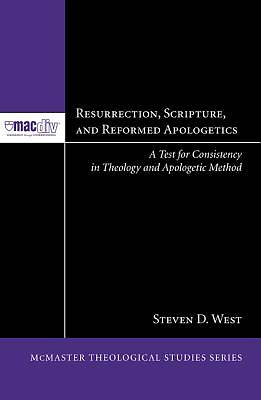 Picture of Resurrection, Scripture, and Reformed Apologetics