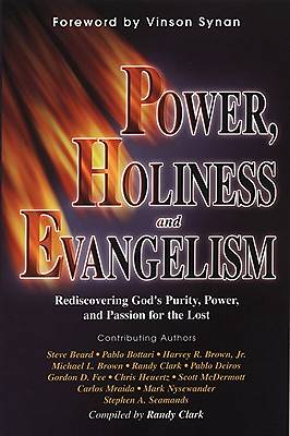 Power/Holiness/Evangelism